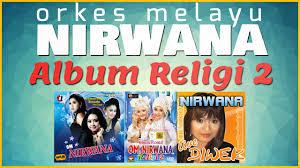 download mp3 dangdut religi terbaru download mp3 om nirwana album religi 2 om monata