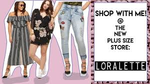 Plus Size Fashion Stores Shop With Me Loralette New Plus Size Store Youtube