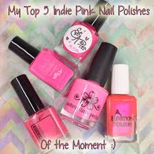 my top 5 pink indie nail polishes of the moment polished pathology
