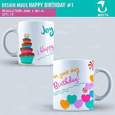 happy birthday design for mug design for sublimation of mugs happy birthday