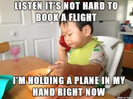 Business Meeting Meme - the secretary cant book a flight for tomorrows business meeting