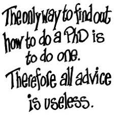 PhD advice  If you can finish the application  you     re ready to do