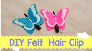 felt hair easy diy felt butterfly hair clip tutorial