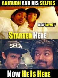 Indian Song Meme - selfie pulla anirudh song kaththi vijay movie funny memes pics