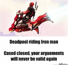 Funny Deadpool Memes - deadpool riding iron man dhtg
