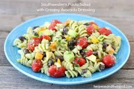 creamy pasta salad recipe southwest pasta salad recipe two peas their pod