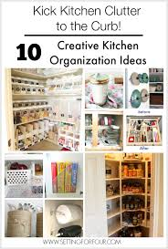 kitchen organization ideas 10 budget creative kitchen organization ideas setting