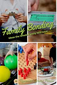 10 family bonding time activities the whole family will