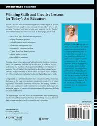 amazon com the art teacher u0027s survival guide for secondary schools