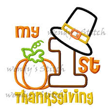 my 1st thanksgiving my thanksgiving applique machine embroidery design