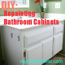 Redo Bathroom Vanity Clever Nest Diy Repainting Bathroom Cabinets Quick And Easy
