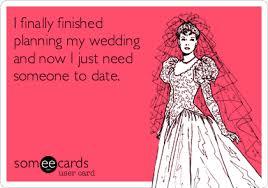 Wedding Planning Memes - funny weddings memes ecards someecards