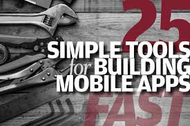 25 simple tools for building mobile apps fast infoworld