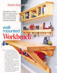Woodworking Bench Plans Simple by Wall Mounted Workbench Plans From The Woodarchivist Com This