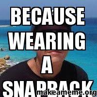 Meme Snapback - because wearing a snapback is too mainstream make a meme