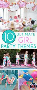 girl birthday party themes 10 amazing girl birthday party themes design diy ideas