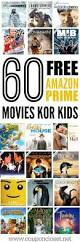 60 of the best free amazon prime movies for kids coupon closet