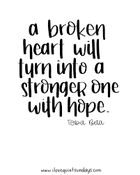 quote about strength and hope 100 quotes about moving on and hope best 25 past quotes