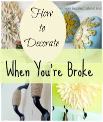 How To Decorate Our Home House Revivals How To Decorate When You U0027re Broke