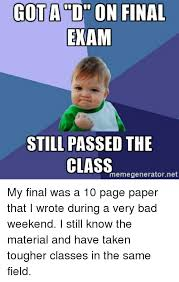 Meme Generator Taken - gota on final exam still passed the class memegeneratornet my final