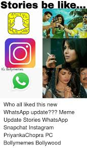 Meme Stories - stories be like igp bolly memes who all liked this new whatsapp