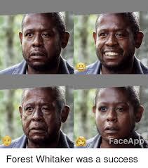 Meme Face App - faceapp forest whitaker meme on astrologymemes com