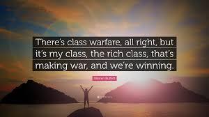 quote from warren buffett warren buffett quote u201cthere u0027s class warfare all right but it u0027s