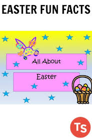 easter facts trivia easter fun facts quiz best fun 2017