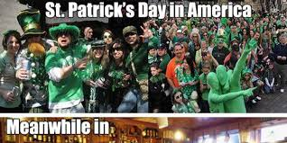 Funny St Patrick Day Meme - everything you know about st patrick s day is wrong huffpost