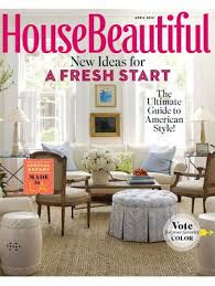 house beautiful magazine april 2012 issue resources april 2012 issue product information