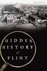 Barnes And Noble Michigan Hidden History Of Flint Michigan By Gary Flinn Paperback