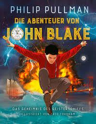 Traumk He Die Abenteuer Von John Blake Das Geheimnis Des Geisterschiffs