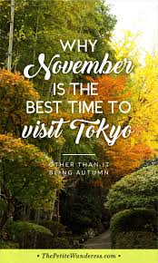 where to travel in november images Why november is the best time to visit tokyo the petite wanderess jpg