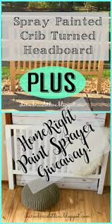our hopeful home spray painted crib turned headboard and