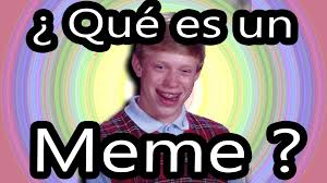 Meme Definicion - qu礬 son los memes qu礬 es un meme youtube