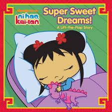 super sweet dreams a lift the flap story ni hao kai lan