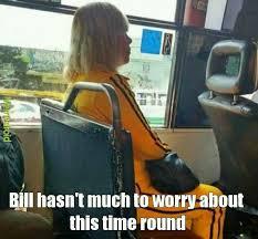Kill Bill Meme - don t kill bill meme by jobby memedroid
