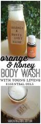 wake up orange honey body wash orange and honey body wash with young living essential oil