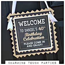 40th Bday Decorations 40th Birthday Decorations 40th Birthday Party Welcome Sign