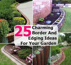 Border Ideas For Gardens Flower Bed Borders Ideas Flower Bed Borders Ideas Pinterest