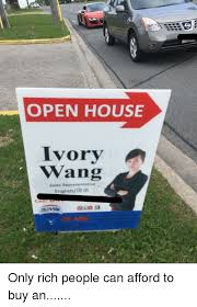 Open House Meme - open house ivory wwang sales representative englishdn ia funny