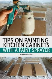 how to paint kitchen cabinets sprayer tips on painting kitchen cabinets with a paint sprayer