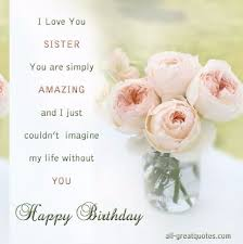best 25 happy birthday for sister ideas on pinterest birthday