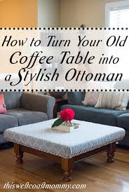 How To Make An Ottoman From A Coffee Table Diy Ottoman Coffee Table Beautiful And How To Turn Your Coffee