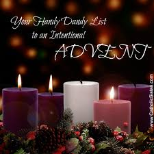 your handy dandy list to an intentional advent catholic sistas
