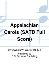 appalachian carols satb score sheet by gwyneth w