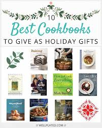 best cookbooks 10 best cookbooks to give as holiday gifts