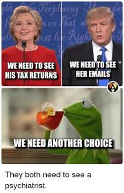 Tax Return Meme - hat we need to see we need to see his tax returns her emails we need