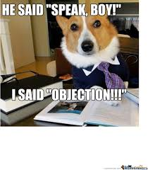 Lawyer Dog Meme - lawyer dog by sheilaaliens meme center