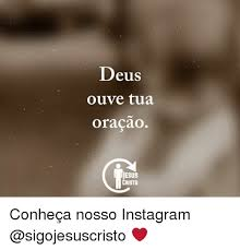 Cristo Meme - deu ouve tua oracao jesus cristo conheça nosso instagram meme